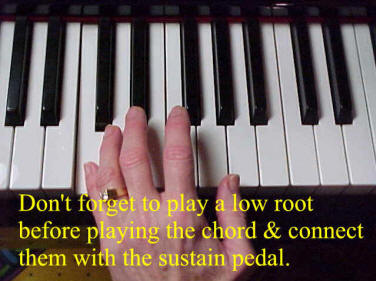 Play a low root note and depress the sustain pedal