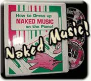 "Piano arranging -- dress up ""naked music"" on the piano"