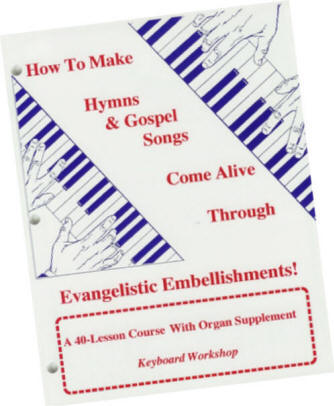 How to play hymns and gospel songs --  40 lessons