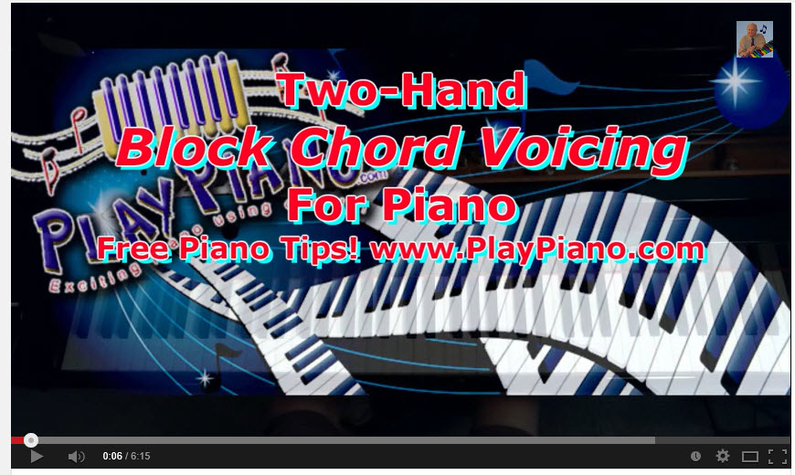 Piano piano chords voicing : Two Hand Block Chord Voicing For Piano | Piano Lessons for Adults
