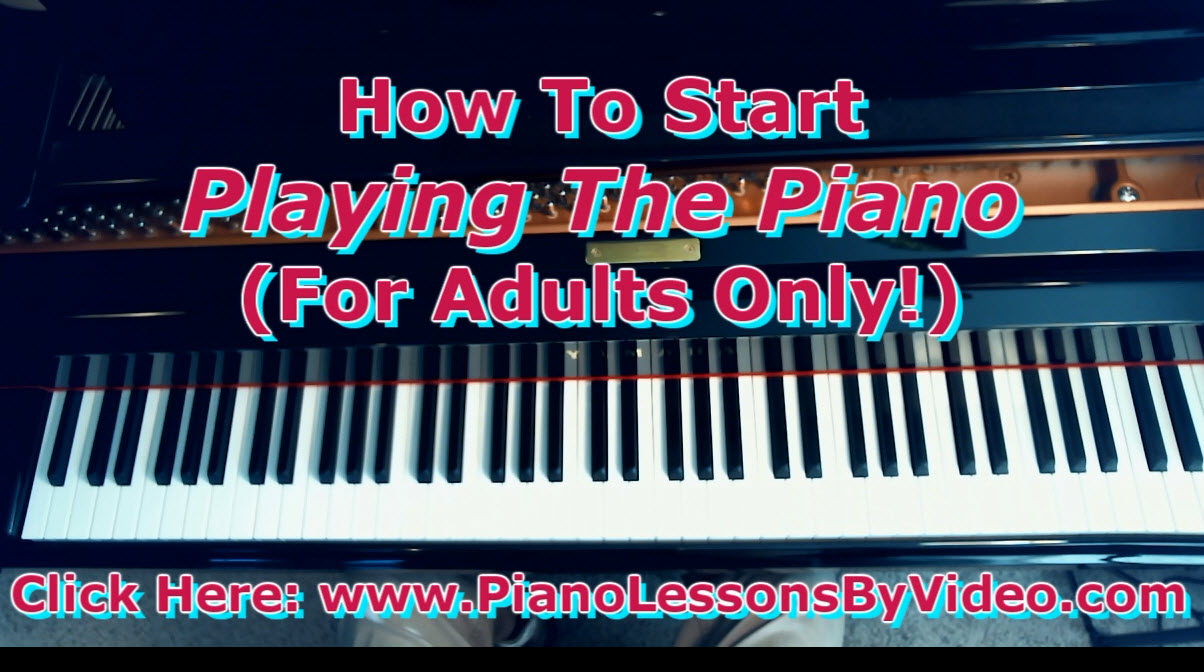 Adults Only Piano! How To Start Playing The Piano By Coming Through The BACK DOOR Of Piano Playing!