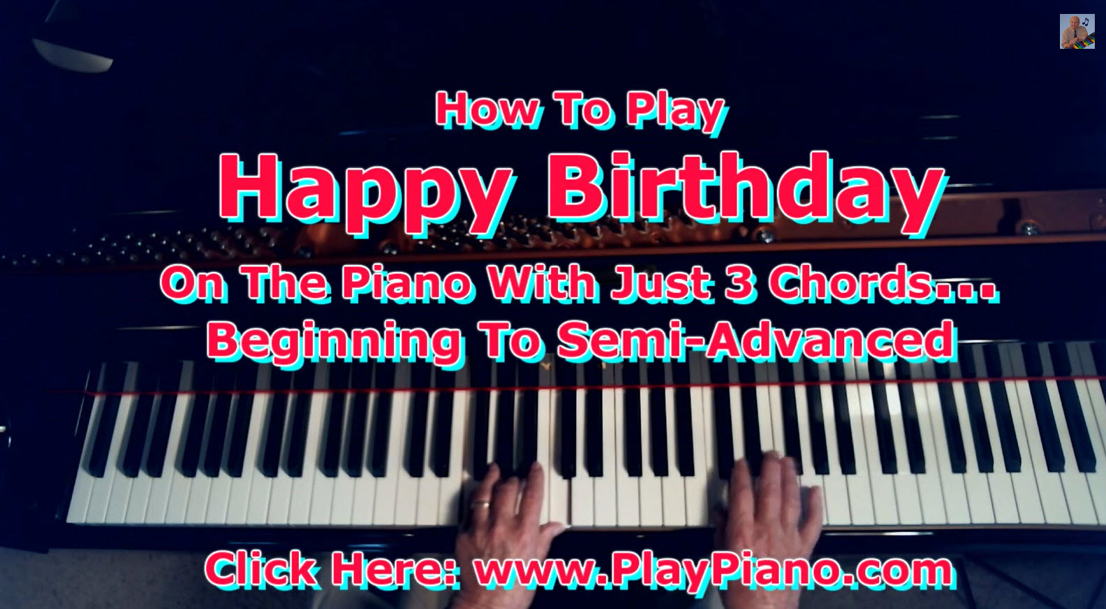 How To Play Happy Birthday On The Piano Using Just 3 Chords