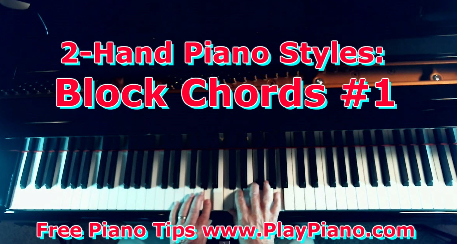 Block chords piano style 1 melody in both hands piano lessons block chords piano style 1 melody in both hands hexwebz Choice Image