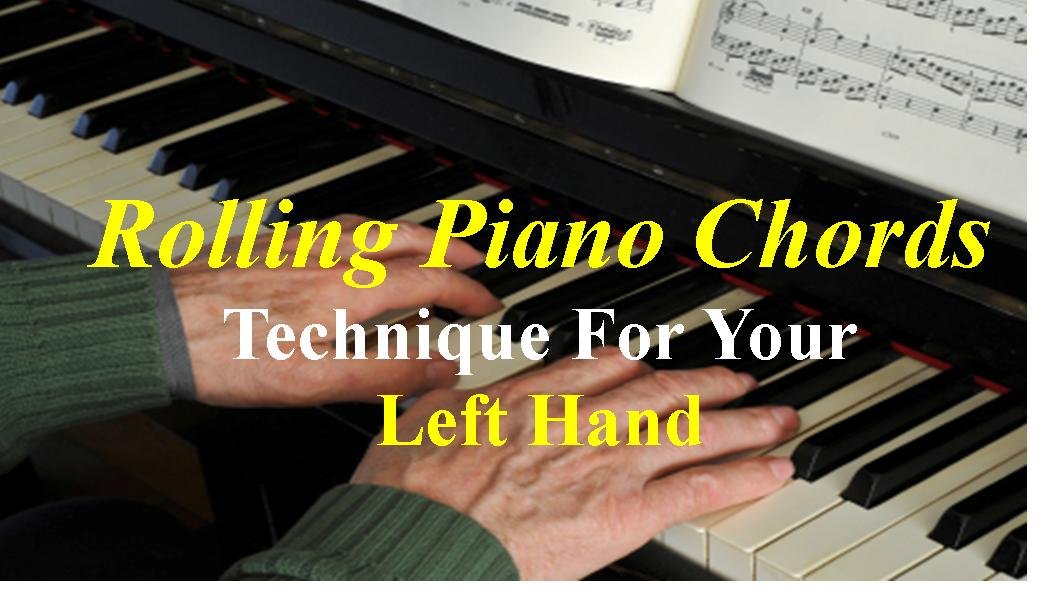 Rolling Piano Chords Technique For a Smooth Sound | Piano