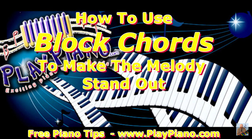 How To Play Oh Danny Boy Using Block Chords Piano Lessons For Adults