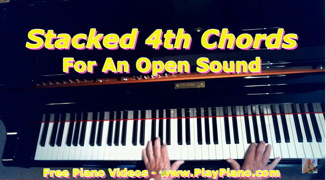 Open Voiced Piano Chords Stacked 4th Chords Piano Lessons For Adults